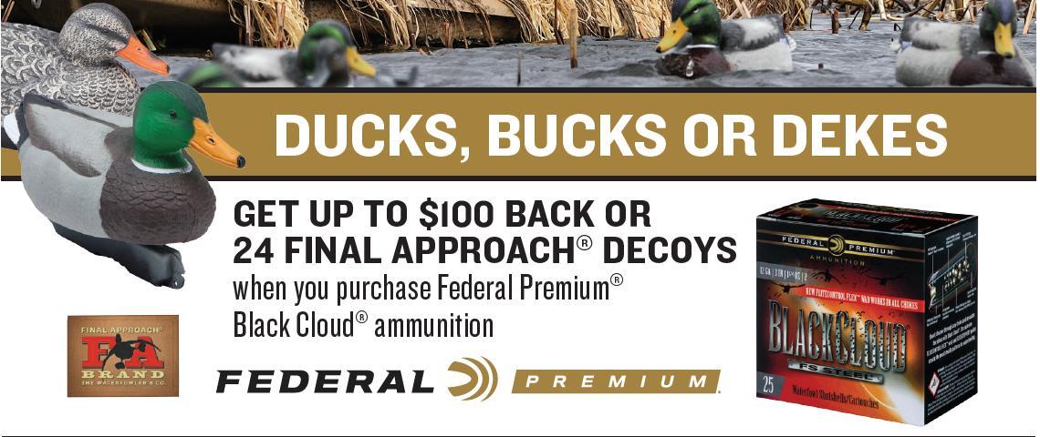 Ducks, Bucks or Dekes Federal $100 Back