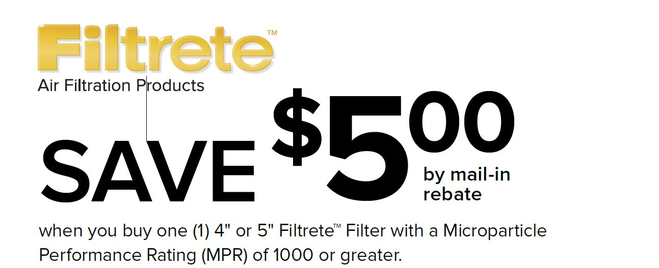 Save $5 on one Filtrete with a MPR of 1000(+)